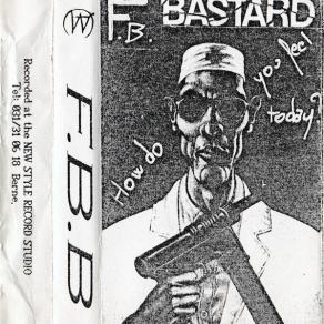 F.B.-Bastard_How-do-you