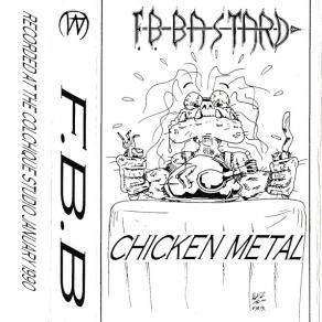 F.B.-Bastard_chicken