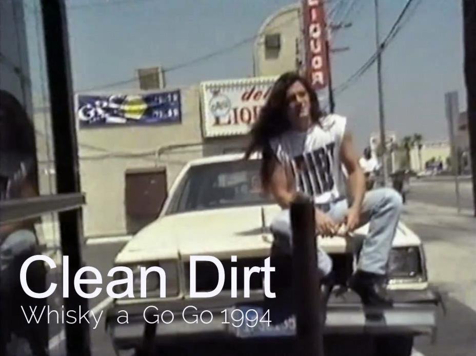 Ajout vidéo : Clean Dirt @ Whiskey a go go